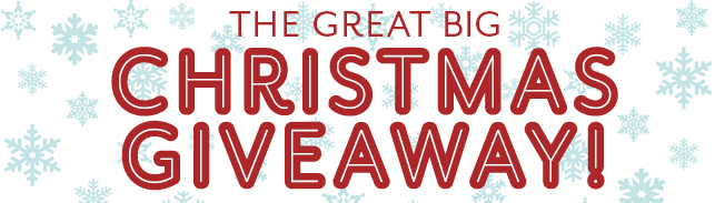 The Great Big Christmas Giveaway!